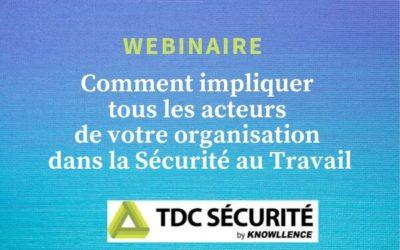 Implication et Sécurité au travail grâce à TDC Sécurité