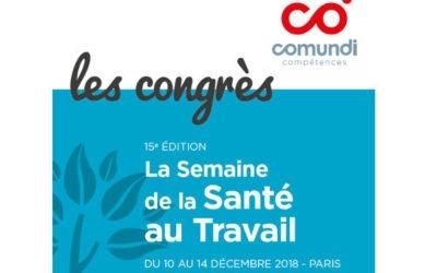 Le Congrès COMUNDI Santé au Travail 2018