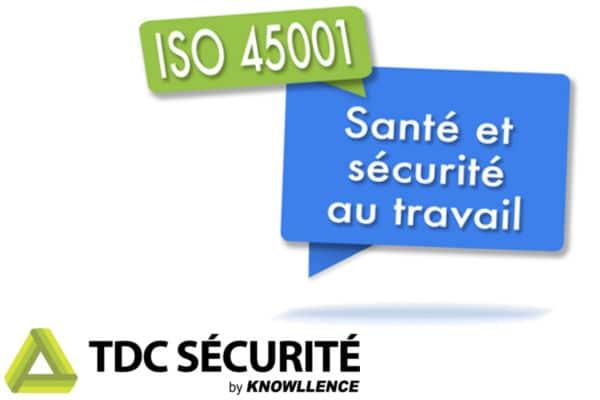 TDC Sécurité pour la démarche ISO 45001