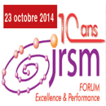 Les 10 ans du Forum JRSM: Excellence et Performance, 23 oct. 2014,  Suisse
