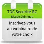 Inscrivez-vous au webinaire Logiciel TDC Sécurité RC - évaluation du risque chimique !