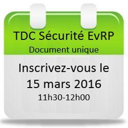 Inscrivez-vous au webinaire du 15 mars Logiciel TDC Sécurité EvRP - Docuemnt unique !